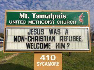 Sign Text: Jesus was a non-Christian refugee. Welcome him?