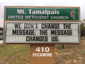 Sign Text: We don't change the message. The message changes us.