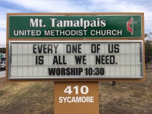 Sign Text: Every one of us is all we need. Worship 10:30am